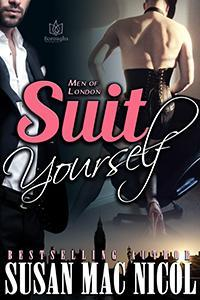 Suit Yourself (Men Of London, #3)