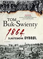 1864. Slagtebænk Dybbøl