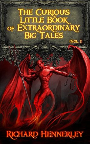 The Curious Little Book of Extraordinary Big Tales (Tales from Anywhere)