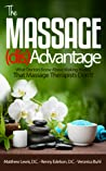 The Massage Disadvantage: What Doctors Know About Making Money That Massage Therapists Don't