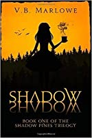 Shadow, Shadow (Shadow Pines, #1)