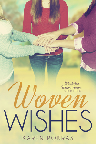 Woven Wishes (Whispered Wishes Book 4)