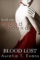 Blood Lost (Bloodbound, #1)