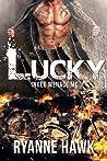Lucky (Inked Menace MC, #1)