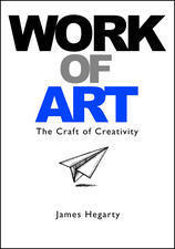 work-of-art-the-craft-of-creativity