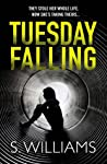 Tuesday Falling