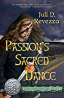 Passion's Sacred Dance (Celtic Stewards Chronicles #1)