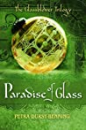 The Paradise of Glass (The Glassblower Trilogy #3)