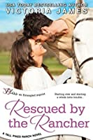 Rescued By the Rancher (Tall Pines Ranch, #2)