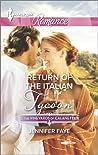 Return of the Italian Tycoon (Vineyards of Calanetti, #2)