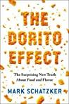 The Dorito Effect...