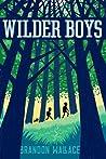 Wilder Boys (Wilder Boys, #1)