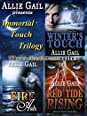 The Immortal Touch Trilogy Complete Collection: Winter's Touch, Fire and Ash, Red Tide Rising