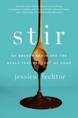 Stir-My Broken Brain and the Meals That Brought Me Home