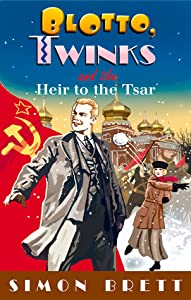 Blotto, Twinks and the Heir to the Tsar (Blotto and Twinks #6)