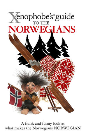 Xenophobe's Guide to the Norwegians