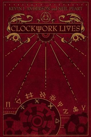 Clockwork Lives (Clockwork Angels, #2)