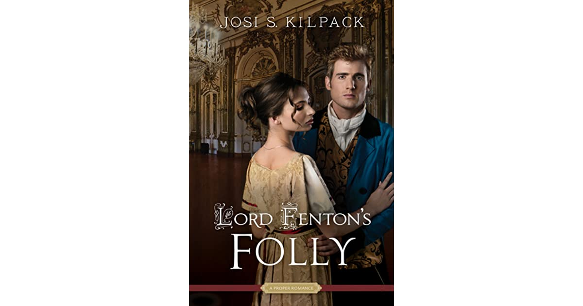 Lord fentons folly by josi s kilpack fandeluxe Epub
