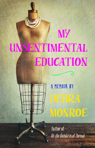 My Unsentimental Education
