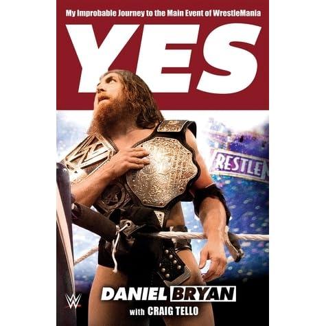Daniel Bryan Yes Book