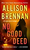No Good Deed (Lucy Kincaid, #10)