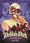 Delilah Dirk and the King's Shilling (Delilah Dirk, #2)