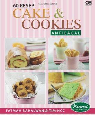 10 Resep Cake & Cookies Anti Gagal by Fatmah Bahalwan