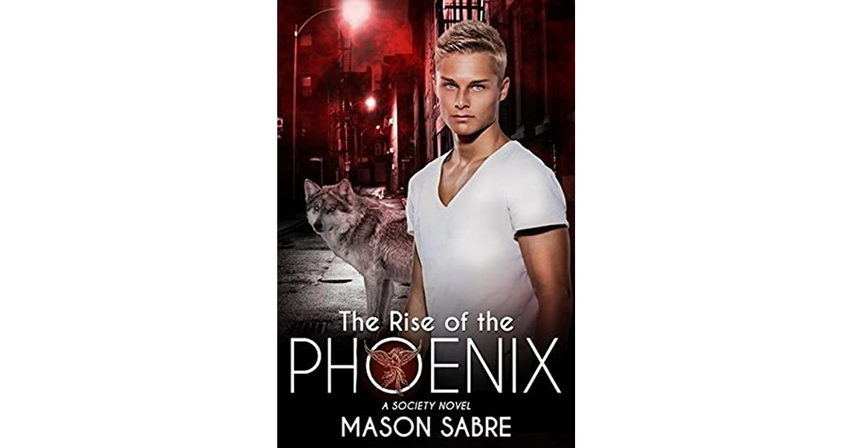 The Rise of the Phoenix (The Society, #1) by Mason Sabre