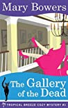 The Gallery of the Dead (Tropical Breeze #3)
