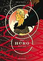 The Hero: Book One