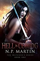 Hell Is Coming (The Watcher's #1)