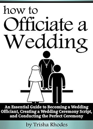 Officiating A Wedding An Essential Guide To Becoming A