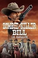 Zombie-Killer Bill