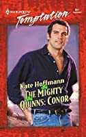 The Mighty Quinns: Conor (Mills & Boon Temptation) (The Mighty Quinns Series Book 1)