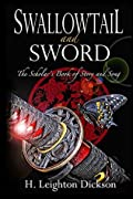 Swallowtail and Sword: The Scholar's Book of Story and Song