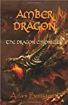 Amber Dragon (The Dragon Chronicles, #2)