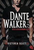 Seelensammler (Dante Walker, #1)