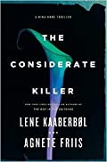 The Considerate Killer