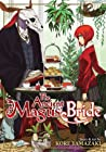 The Ancient Magus' Bride, Vol. 1 (The Ancient Magus' Bride, #1)