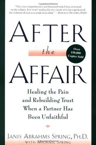 After-the-Affair-Healing-the-Pain-and-Rebuilding-Trust-When-a-Partner-Has-Been-Unfaithful