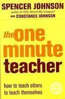 One Minute Teacher (The One Minute Manager)