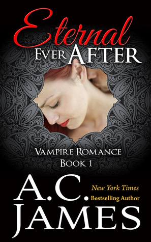 Eternal Ever After (Ever After, #1)