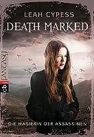 Die Magierin der Assassinen (Death Marked, #1)