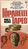 The Luparelli Tapes