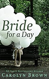 Bride for A Day