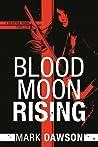 Blood Moon Rising (Beatrix Rose, #2)