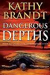 Dangerous Depths (An Underwater Investigation #3)