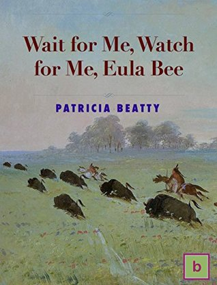 Wait for Me, Watch for Me, Eula Bee: Illustrated Historical Fiction for Teens