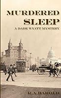 Murdered Sleep (Dade Wyatt )
