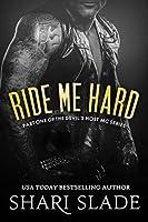 Ride Me Hard (Devil's Host MC, #1)